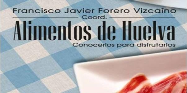 Libro Alimentos de Huelva.