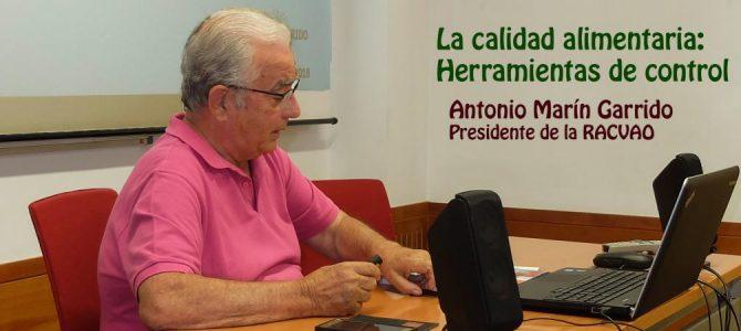 La calidad alimentaria: herramientas de control. Antonio Marín Garrido