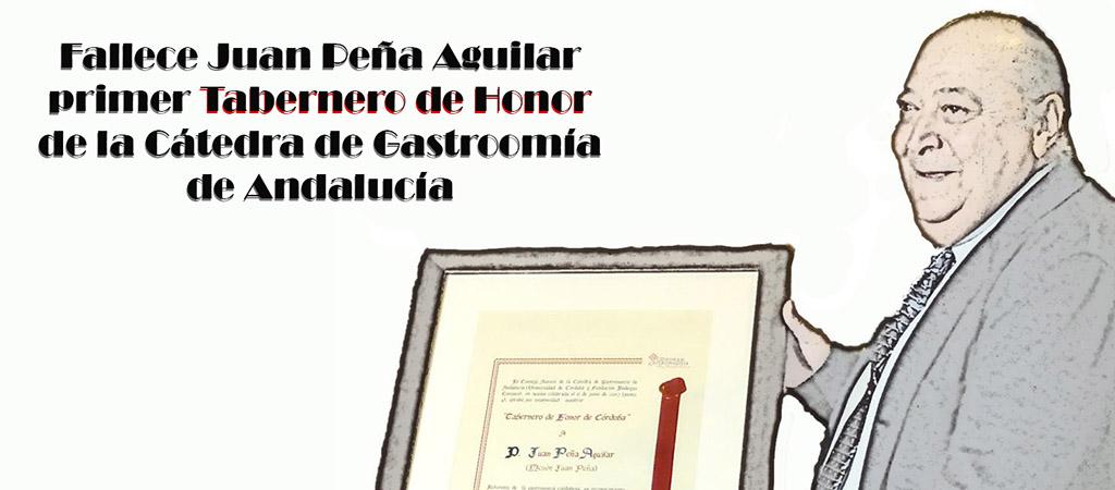 Fallece Juan Peña, primer Tabernero de Honor de la Cátedra de Gastronomía